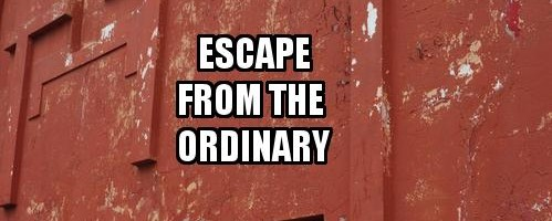 March 6: 'Escape from the Ordinary'