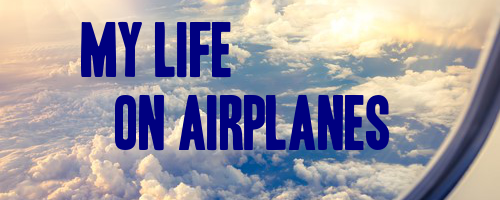 April 9: 'My Life on Airplanes'