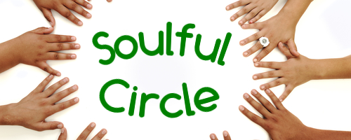 Join us for Soulful Circle